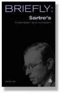 Scm Briefly: Sartre's Existentialism And Humanism
