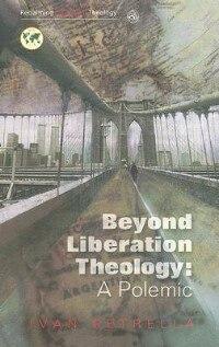Book Beyond Liberation Theology: A Polemic by Ivan Petrella