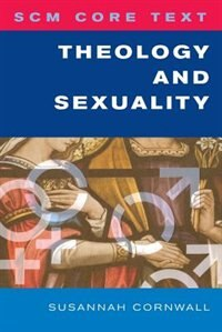 Book Theology And Sexuality by Susannah Cornwall