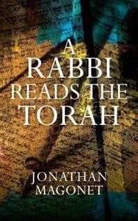 Book A Rabbi Reads the Torah by Jonathan Magonet