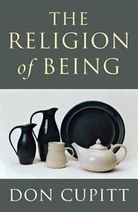 Book The Religion Of Being by Don Cupitt
