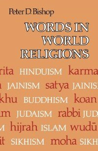 Book Words in World Religions by Peter D. Bishop