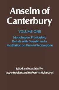 Book Anselm of Canterbury: Monologion, Proslogion, Debate with Gaunilo and a Meditation on Human… by Anseln of Canterbury