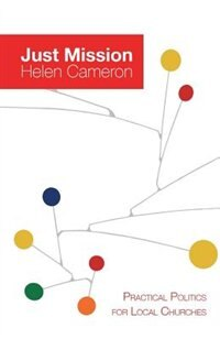 Book Just Mission: Practical Politics for Local Churches by Helen Cameron