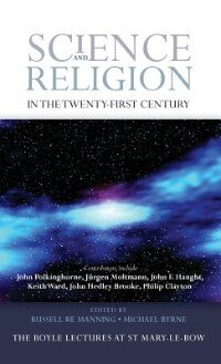 Book Science and Religion in the Twenty-First Century by Russell Re Manning