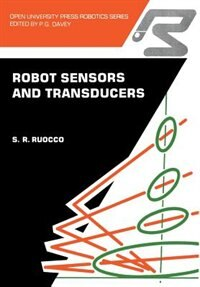 Book Robot sensors and transducers by S.R. Ruocco