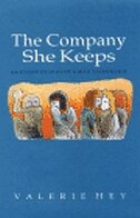 The Company She Keeps: An Ethnography of Girls' Friendships