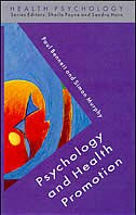 Book Psychology and Health Promotion by Paul Bennett