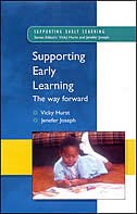 Book Supporting Early Learning - the Way Forward by Vicky Hurst