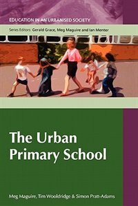 Book The Urban Primary School: n/a by Meg Maguire