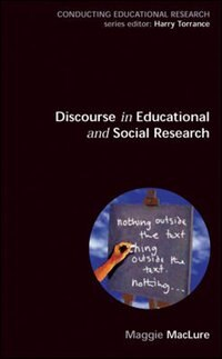 Book Discourse in educational and Social Research by Maggie Maclure