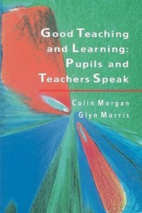 Book Good Teaching And Learning by Colin Morgan