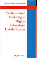 Book Problem-based Learning In Higher Education: Untold Stories: Untold Stories by Maggi Savin-baden