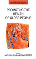 Book Promoting The Health Of Older People: The Next Step In Health Generation by Anthony Chiva