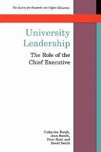 Book University Leadership: The Role of the Chief Executive by David Smith