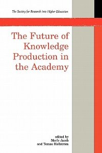 Book The Future of Knowledge Production in the Academy by Merle Jacob