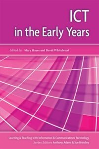 Book ICT in the Early Years by Mary Hayes