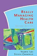 Book Really Managing Health Care by Valerie Iles