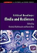 Critical Readings: Media and Audiences: Media and Audiences