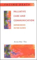 Book Palliative Care And Communication: Experiences In The Clinic by Anne-Mei The
