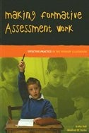 Making Formative Assessment Work: Effective Practice in the Primary Classroom