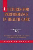 Book Cultures for Performance in Health Care by Russell Mannion