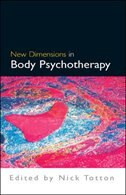 Book New Dimensions in Body Psychotherapy by Nick Totton