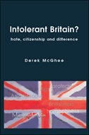 Intolerant Britain? Hate Citizenship and Difference: Hate, Citizenship and Difference
