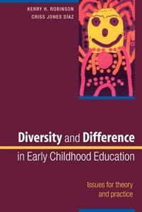 Book Diversity and Difference in Early Childhood Education: Issues for Theory and Practice: n/a by Kerry Robinson