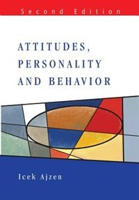 Book Attitudes, Personality and Behaviour by I Ajzen