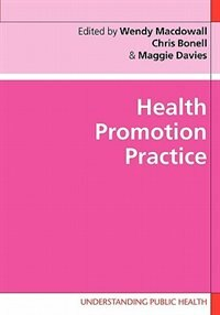Book Health Promotion Practice by Wendy Macdowall