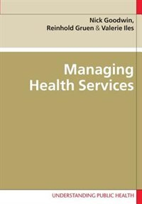 Book Managing Health Services by Nick Goodwin