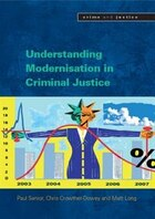 Understanding Modernisation in Criminal Justice