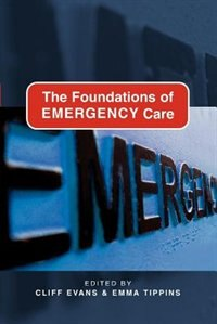 Book The Foundations of Emergency Care by Cliff Evans