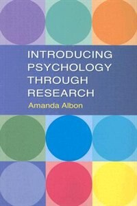 Book Introducing Psychology Through Research by Amanda Albon