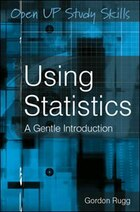 Using Statistics: A Gentle Introduction: A Gentle Guide
