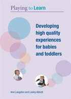 Developing High Quality Experiences for Babies and Toddlers with DVD