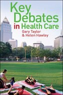 Book Key Debates in Healthcare by Gary Taylor