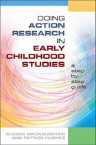 Doing Action Research in Early Childhood Studies: A step-by-step guide: a step-by-step guide