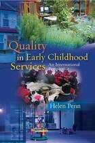 Quality in Early Childhood Services - An International Perspective: An International Perspective