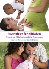 Book Psychology for midwives: Pregnancy, Childbirth and Puerperium by Maureen Raynor