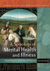 Book A Sociology of Mental Health and Illness by Anne Rogers