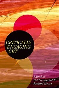 Book Critically Engaging CBT by Del Loewenthal
