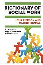 Dictionary of Social Work: The Definitive A to Z of Social Work and Social Care: The Definitive A…
