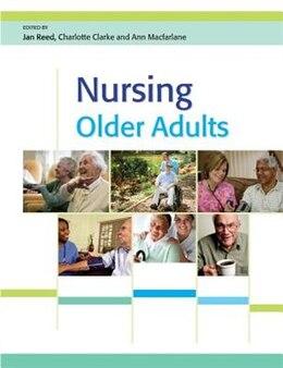 Book Nursing Older Adults: Partnership Working by Jan Reed