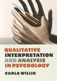 Book Qualitative Interpretation and Analysis in Psychology by Carla Willig