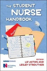 Book The Student Nurse Handbook by Liz Aston