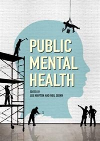 Book Public Mental Health: Global Perspectives: Global Perspectives by Lee Knifton