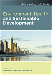 Book Environment, Health and Sustainable Development by Emma Hutchinson