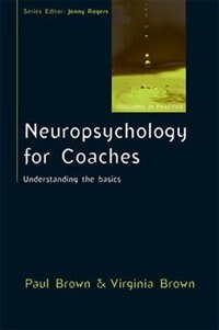 Book Neuropsychology for Coaches: Understanding the Basics: Understanding the basics by Paul Brown